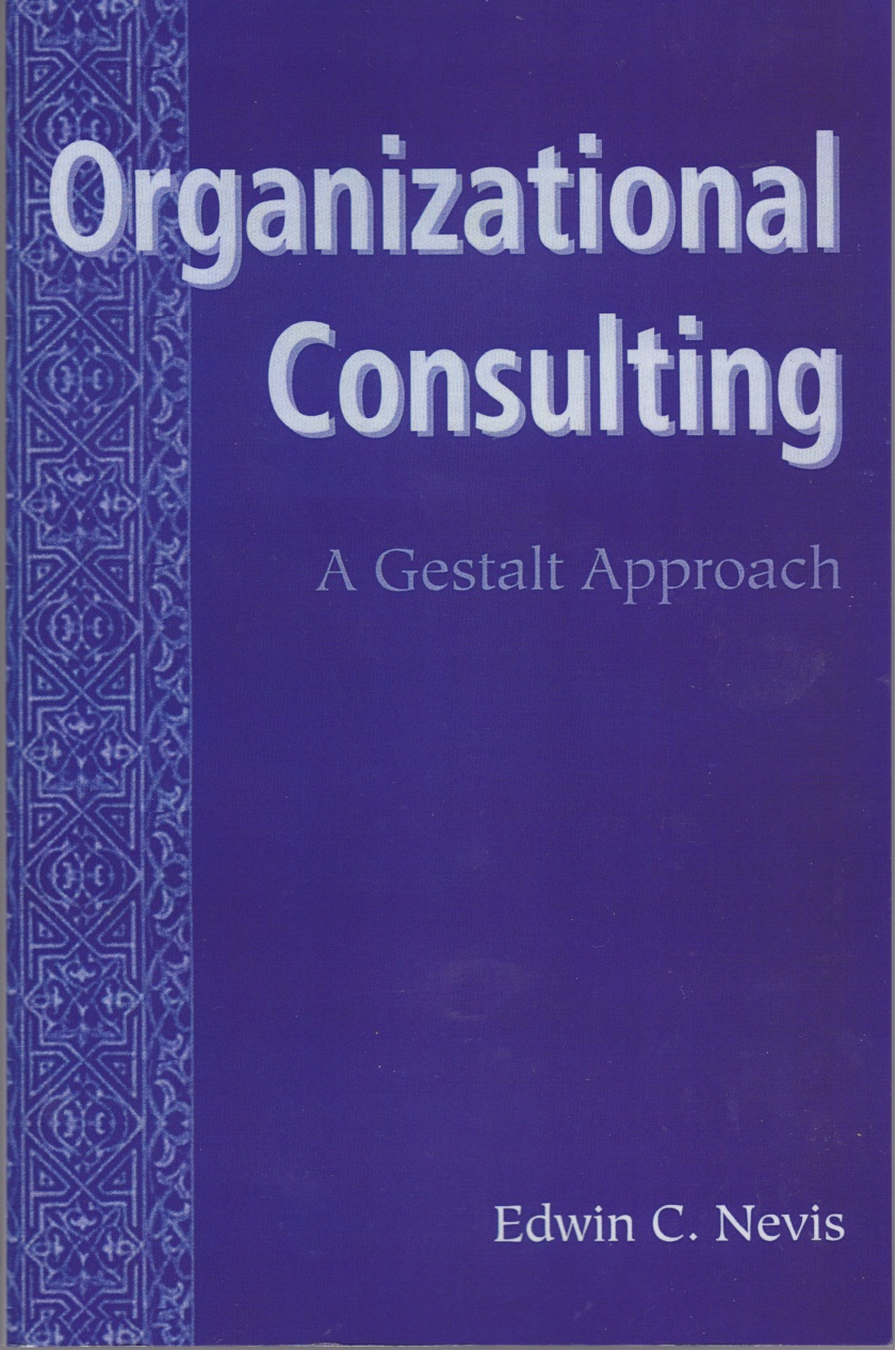 Organizational Consulting: A Gestalt Approach
